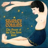 Shirley Collins: The Power of the True Love Knot - Fledg'ling Records - FLEG 3028