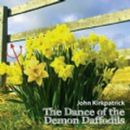 Image of The Dance of the Demon Daffodils